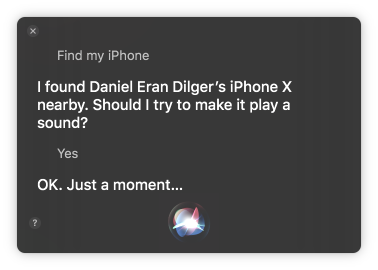 Siri gains the ability to do some useful new things that actually make sense to request from your Mac, such as invoking iCloud's Find My iPhone or AirPods.