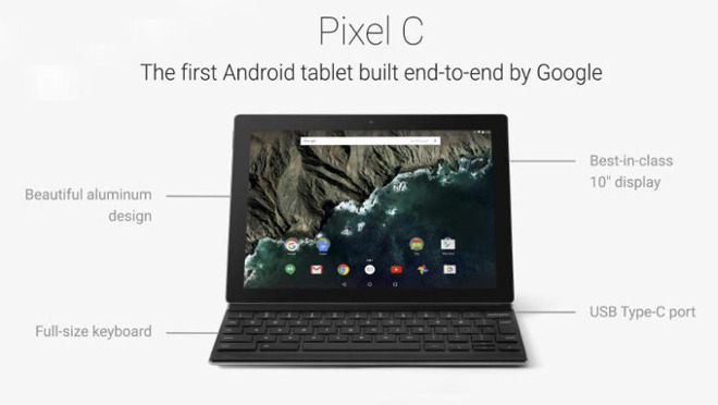 Pixel C was also Google's last Android tablet