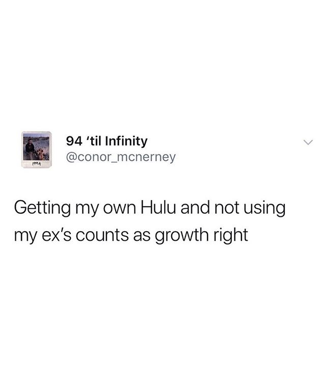 logging out of ur exes streaming services is the hardest part of the breakup - - - - - #huluplus #netflixandnochill #sexed #whoregasmic #breakupmemes
