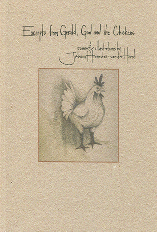 Excerpts from Gerald, God and the Chickens