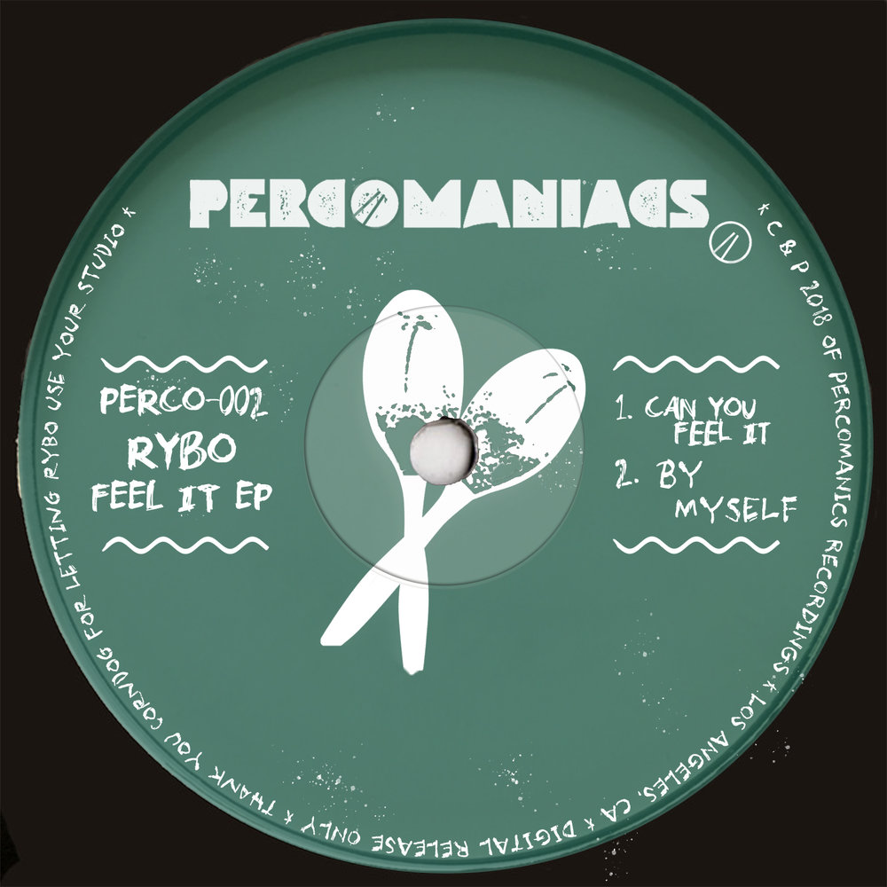 PERCO002 - RYBO - Feel It EP