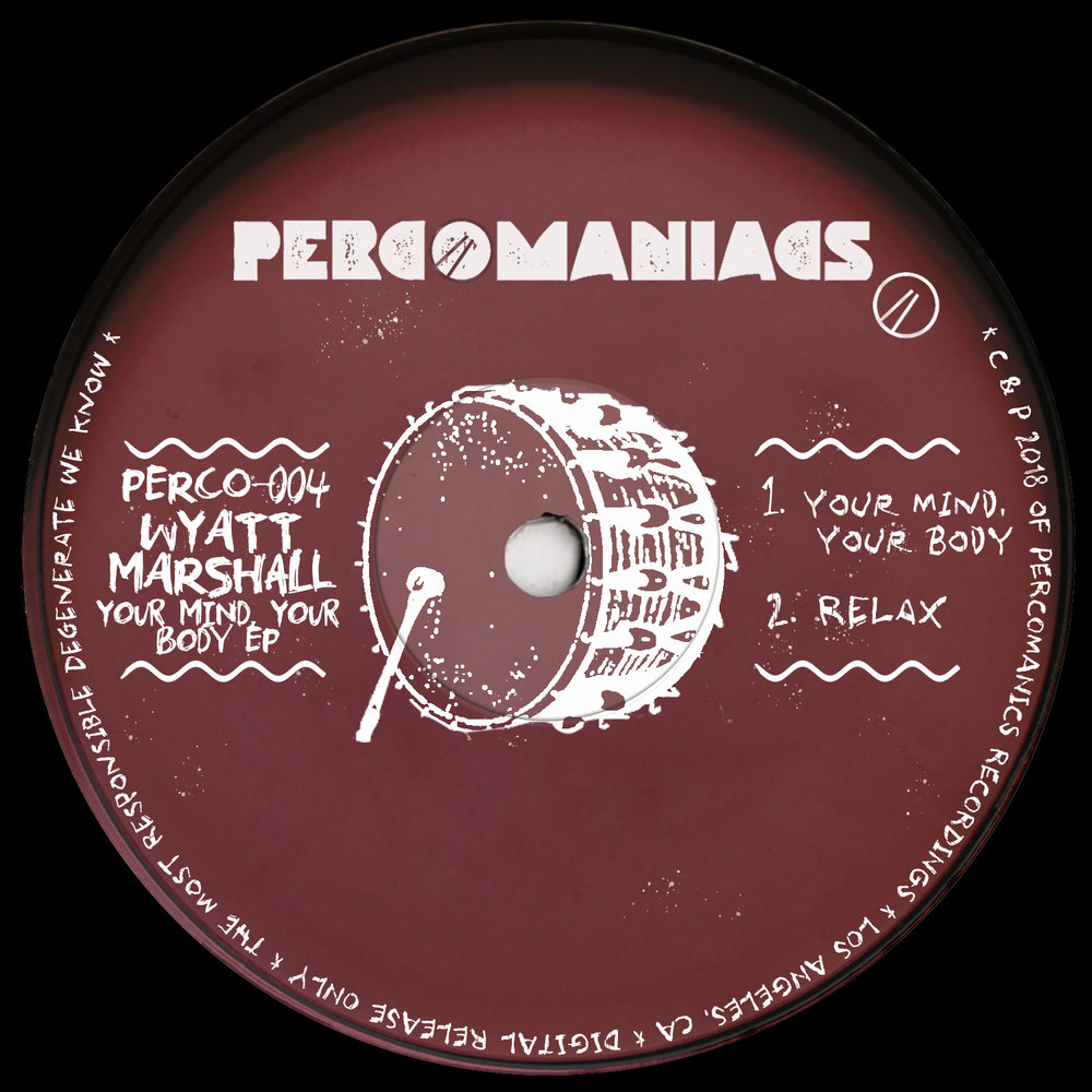 PERCO004 - Wyatt Marshall - Your Mind, Your Body EP
