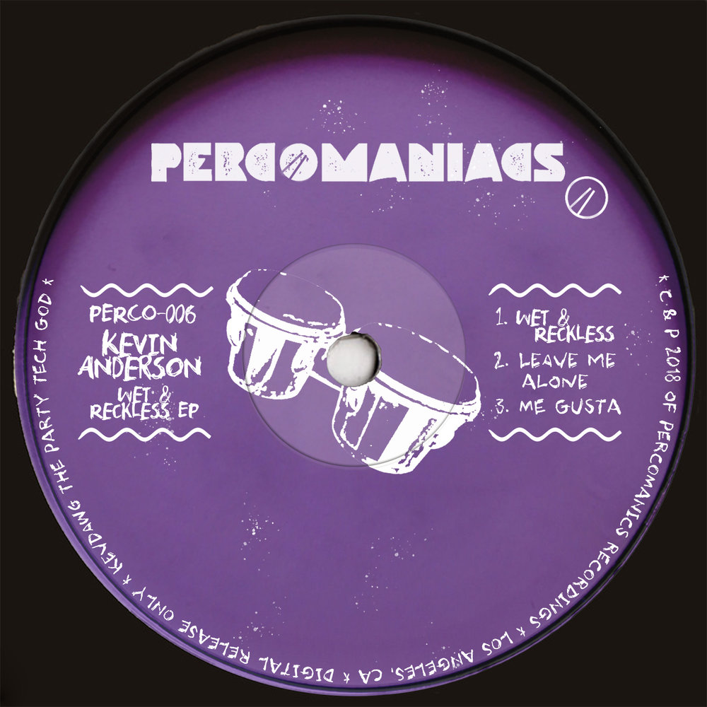 PERCO006 - Kevin Anderson - Wet & Reckless EP
