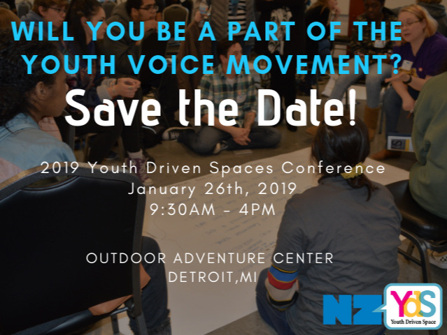 2019 Youth Driven Spaces Conference — Neutral Zone
