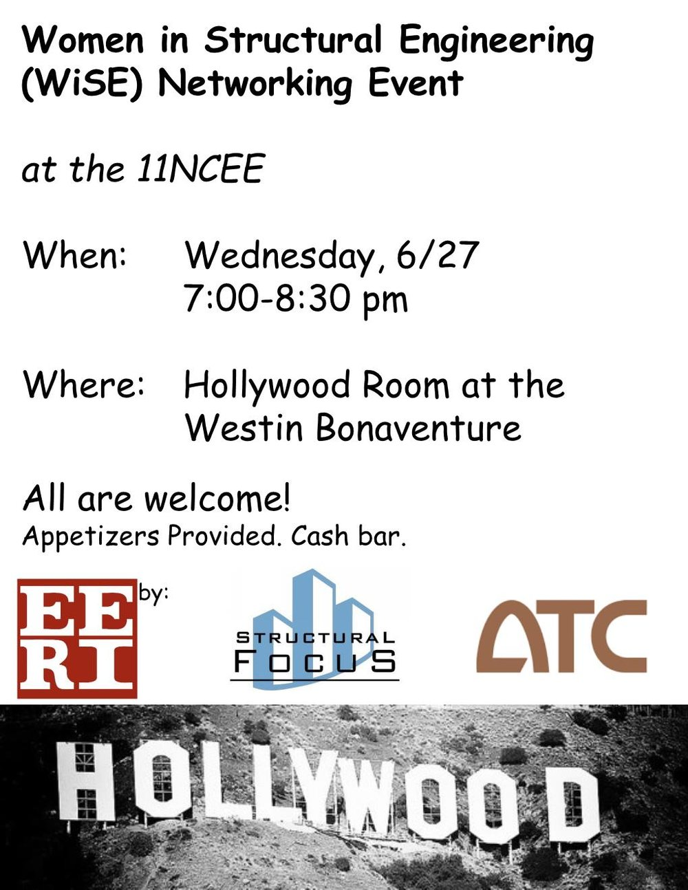 WiSE at 11NCEE! - Join WiSE in Los Angeles on Wednesday, June 27 in the Hollywood Room at the Westin Bonaventure from 7-8:30 pm.Food will be provided courtesy of our sponsors. Cash bar. All are welcome!