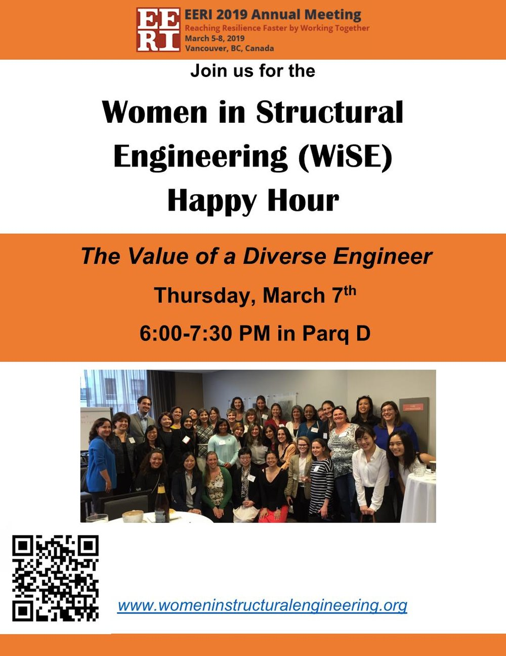 WiSE at 2019 EERI Annual Meeting! - Join WiSE as we embrace our neighbors to the north at the 2019 EERI Annual Meeting in Vancouver, BC. We will be discussing the value of a diverse engineering in room Parq D from 6-7:30 pm.See you there! All are welcome.