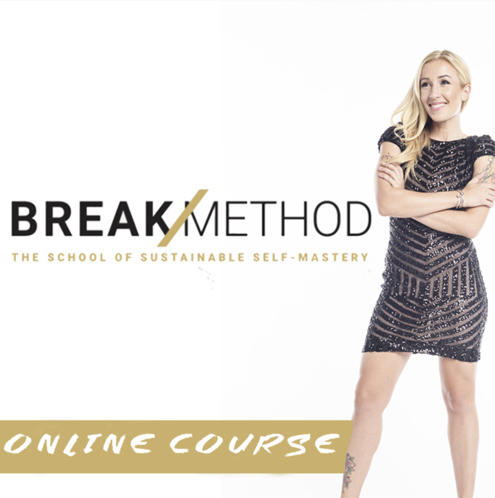 Break Method by Bizzie Gold - The School of Sustainable Self-Mastery