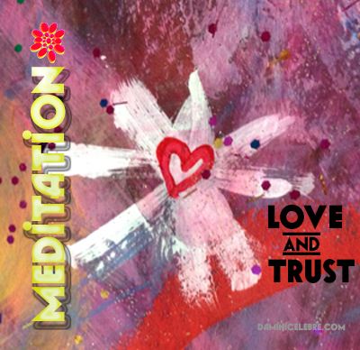 Love and trust meditation.jpg