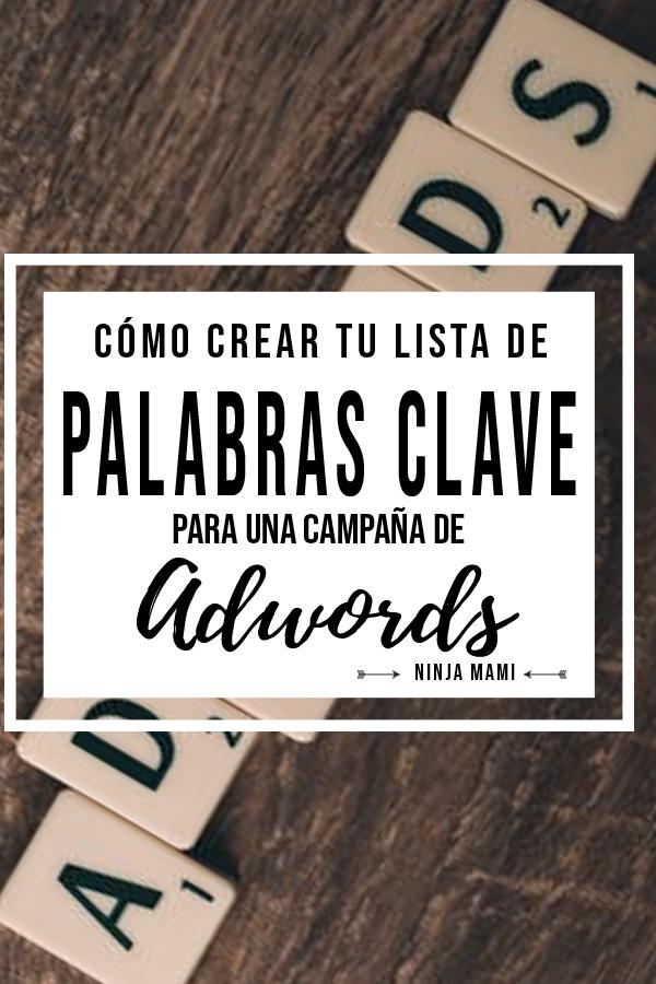 Adwords Keywords Palabras clave Google Campaña
