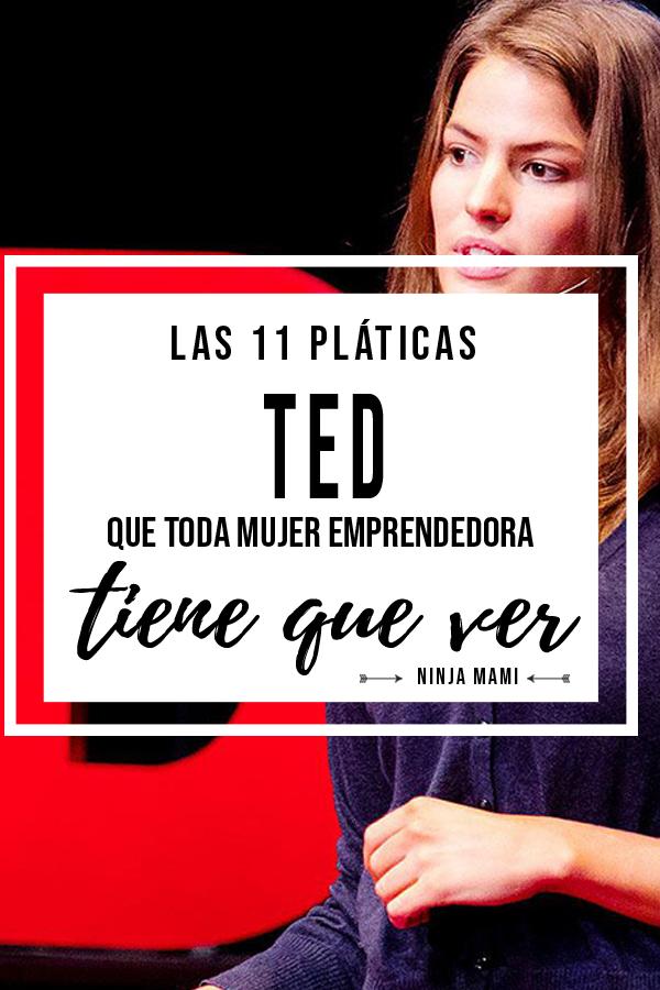 Las pláticas TED que toda mujer emprendedora tiene que ver