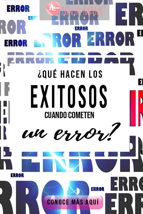 Error Errores Éxito Exitosos Exitoso Que hacer