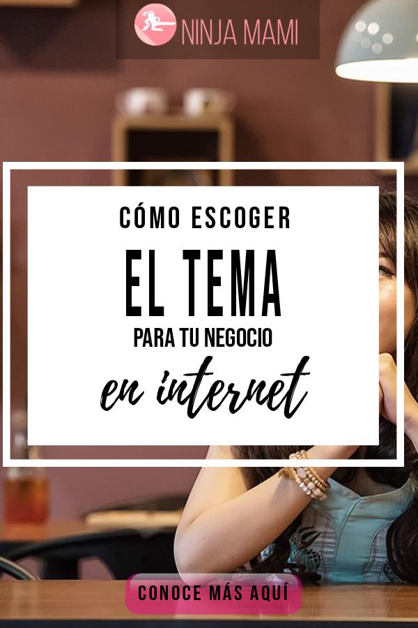 Escoger Tema Negocio Internet Elegir