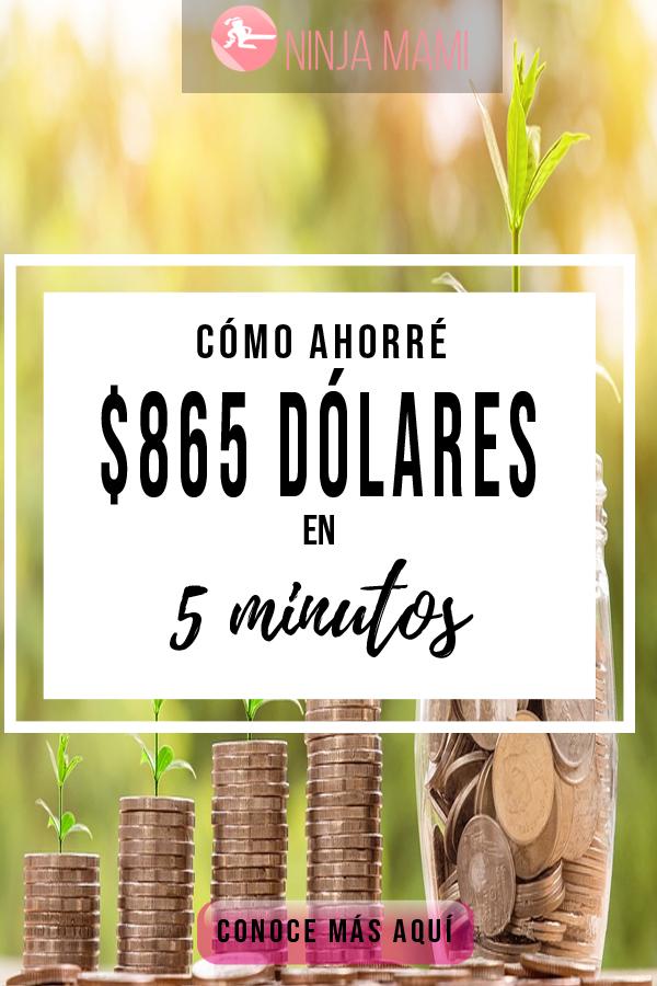 Logré un Ahorro de $865 Dólares en 5 Minutos