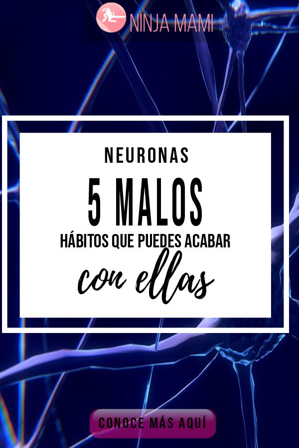 Malos Hábitos Neurona Neuronas