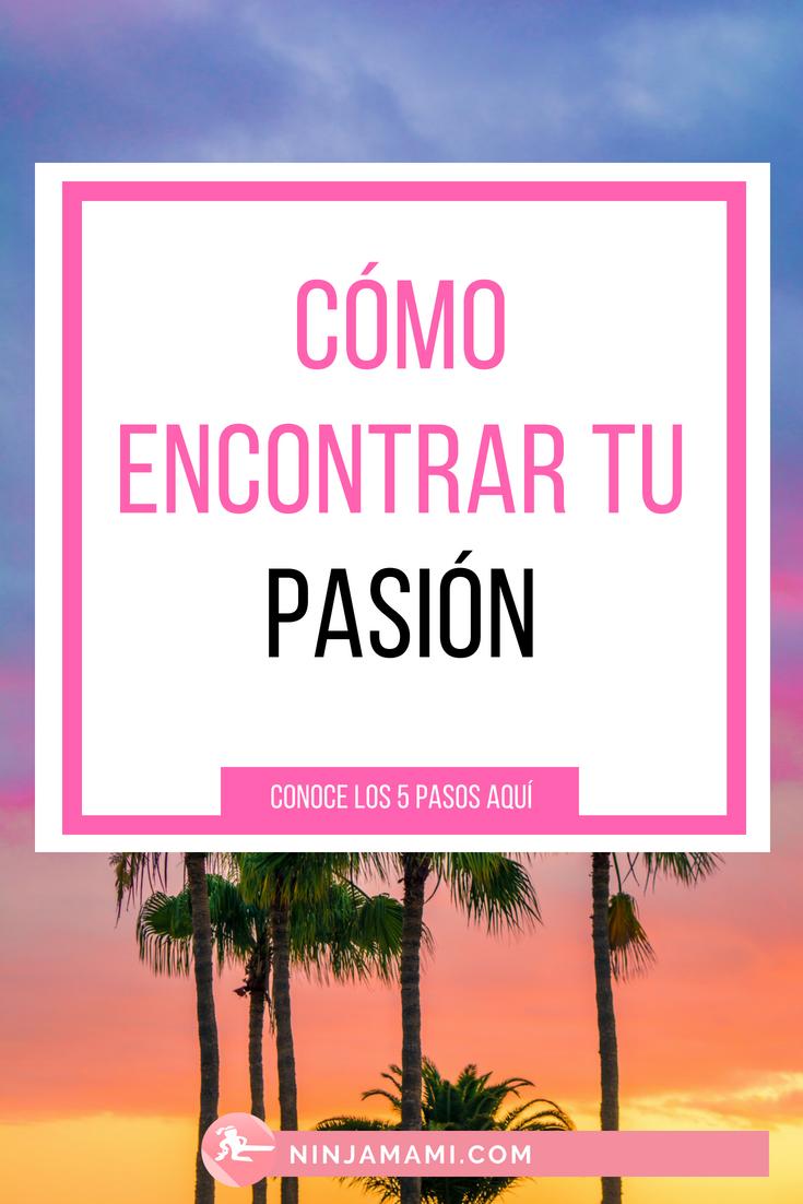 cómo encontrar mi pasión