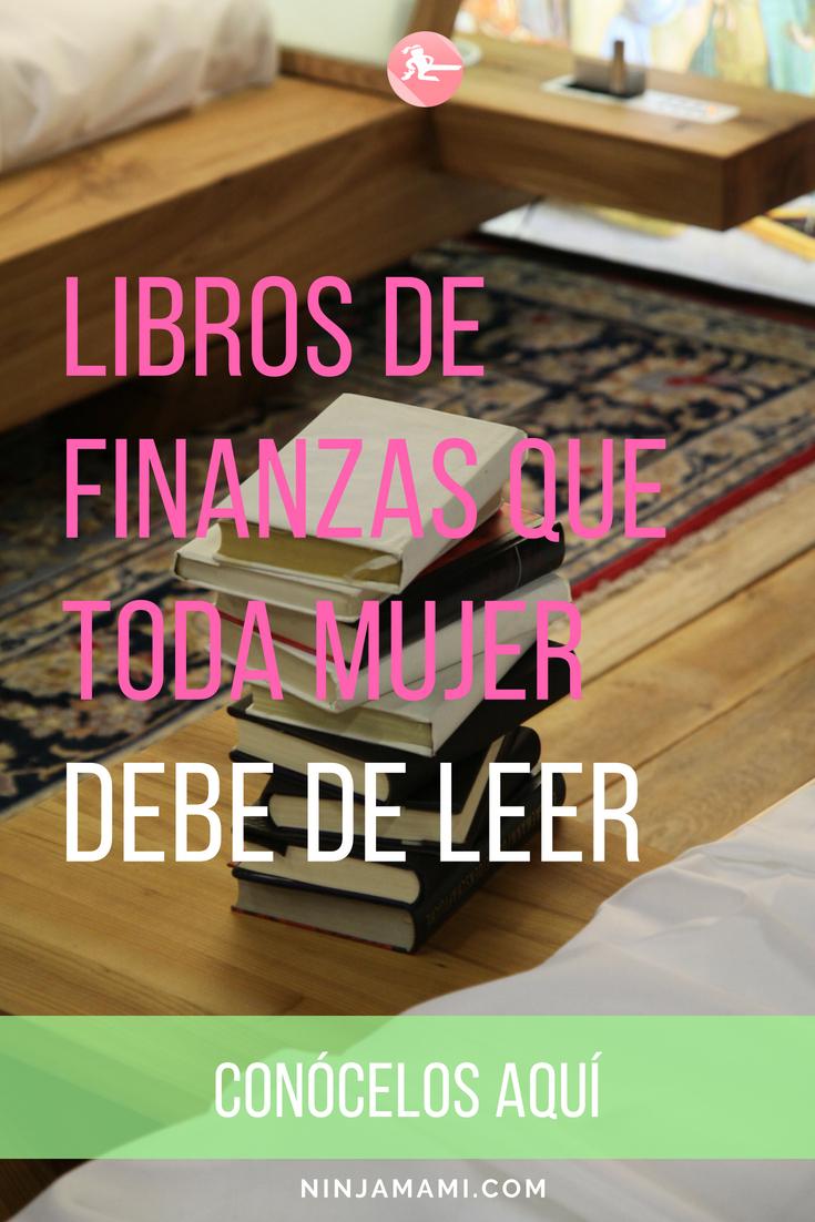 Libros de Finanzas que Toda Mujer Debe de Leer