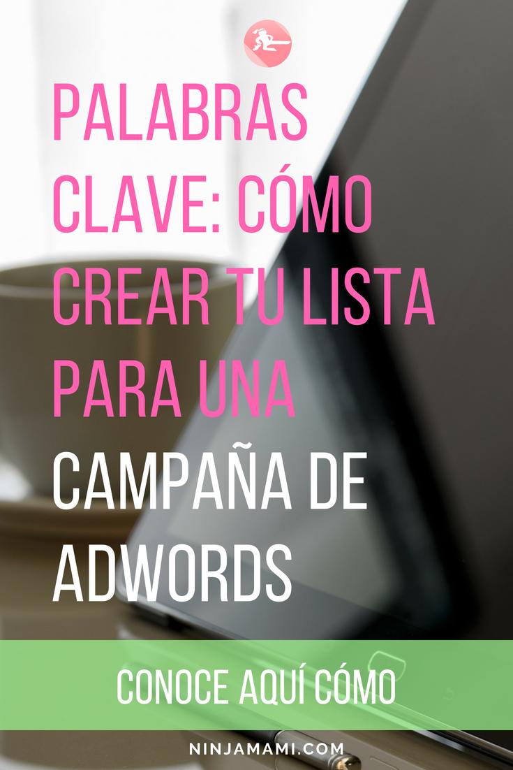 Palabras Clave: Cómo Crear tu Lista para una Campaña de AdWords