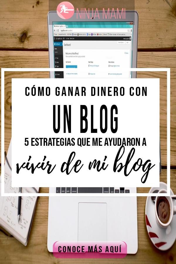 5 estrategias para ganar dinero con un blog