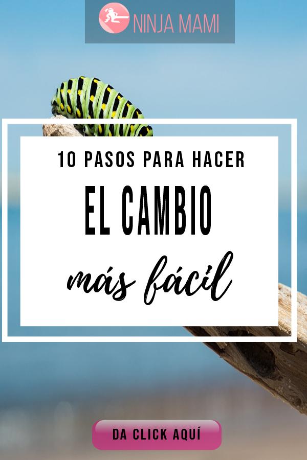 10 pasos para hacer el cambio más fácil