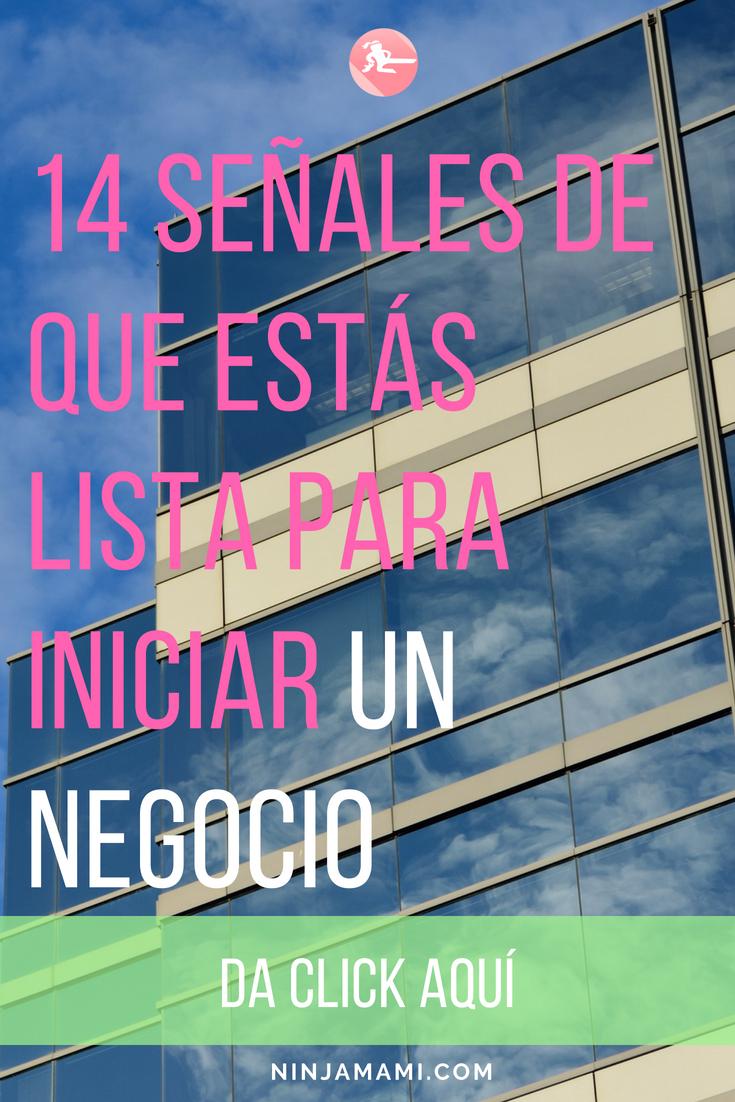 14 Señales De Que Estás Lista Para Iniciar Un Negocio