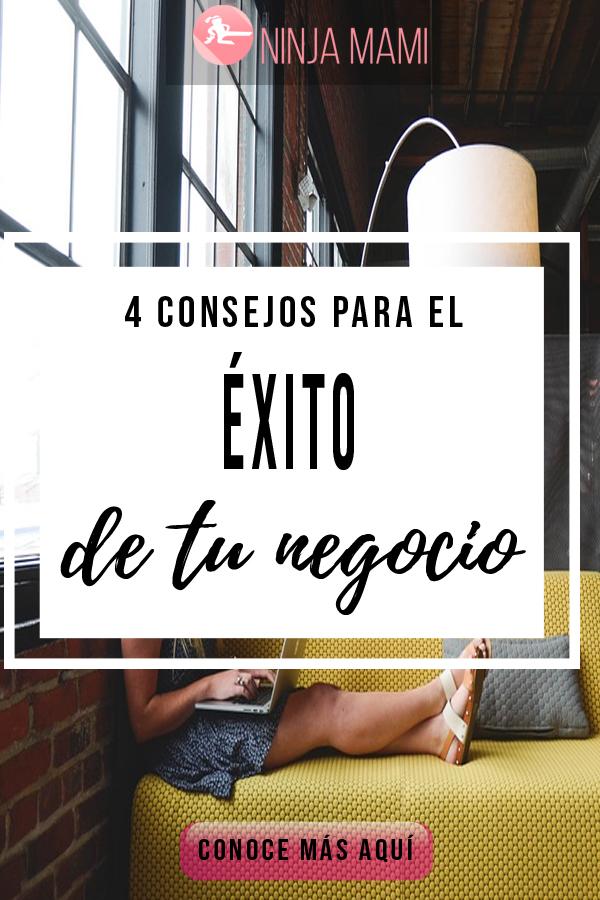 4 Consejos Para El Éxito De Tu Negocio