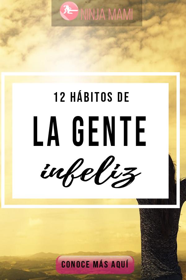 12 Hábitos de la Gente Infeliz