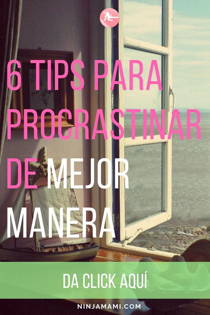 6 Tips para Procrastinar de Mejor Manera