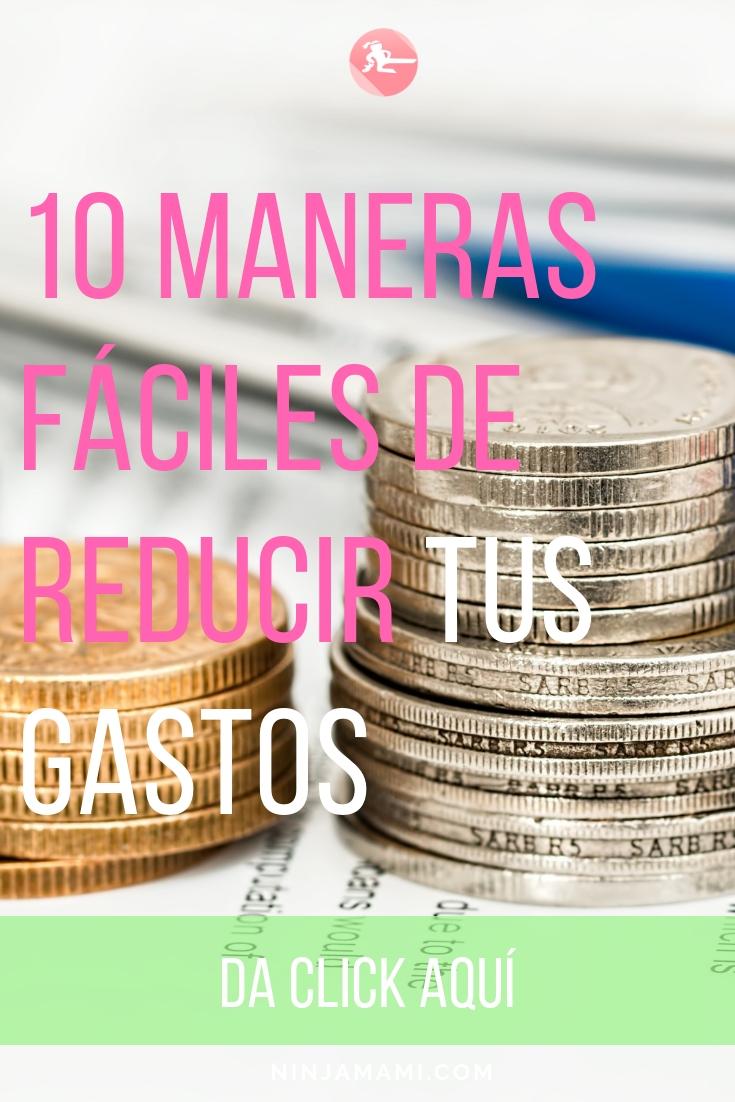 10 Maneras Fáciles De Reducir Tus Gastos