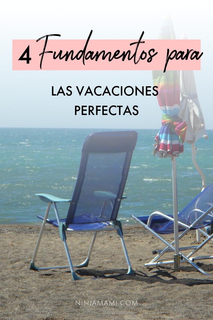 4 Fundamentos Para Las Vacaciones Perfectas