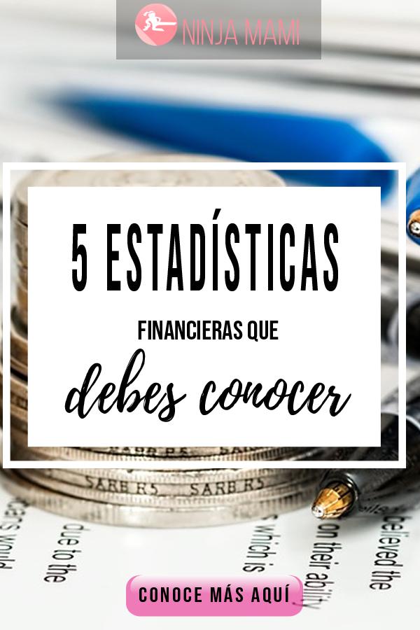 5 Estadísticas Financieras Que Debes Saber Para Tener Éxito Con El Dinero