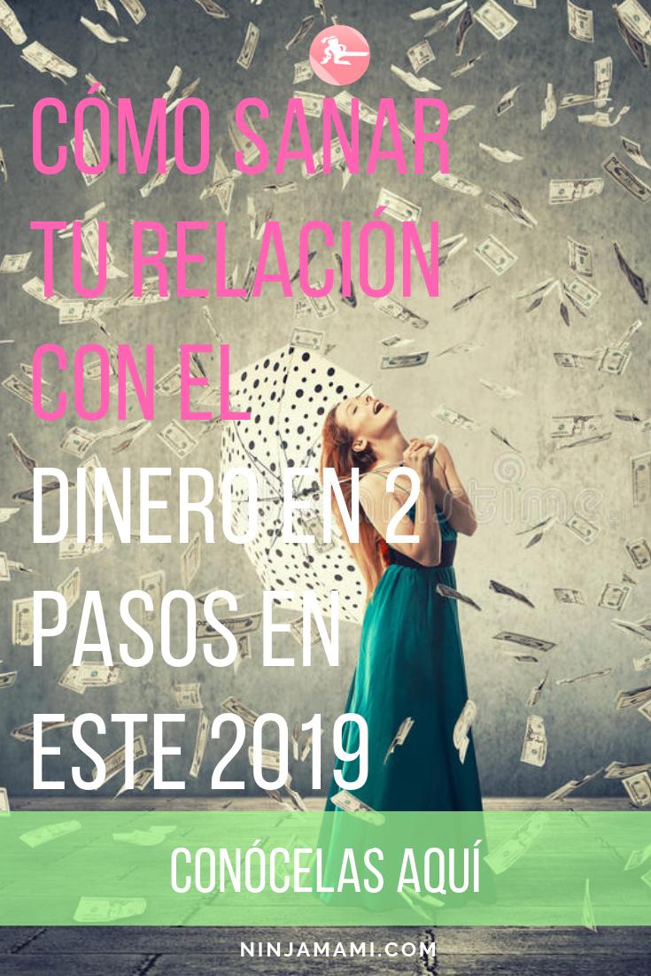 Copia de Pinterest 1 (1).png2 Tips Infalibles para Sanar tu Relación con el Dinero y Tener un Gran 2019