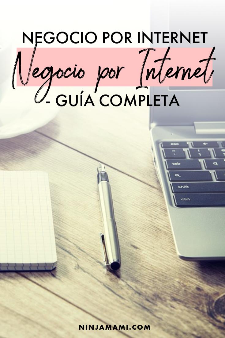 Cómo Empezar un Negocio por Internet - Guía Completa