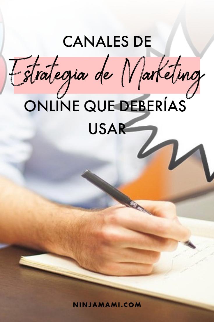 Canales de Estrategia de Marketing Online que Deberías Usar