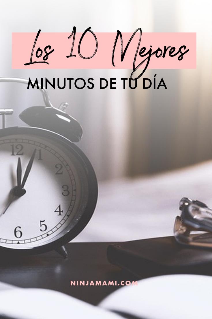 Los 10 Mejores Minutos de tu Día