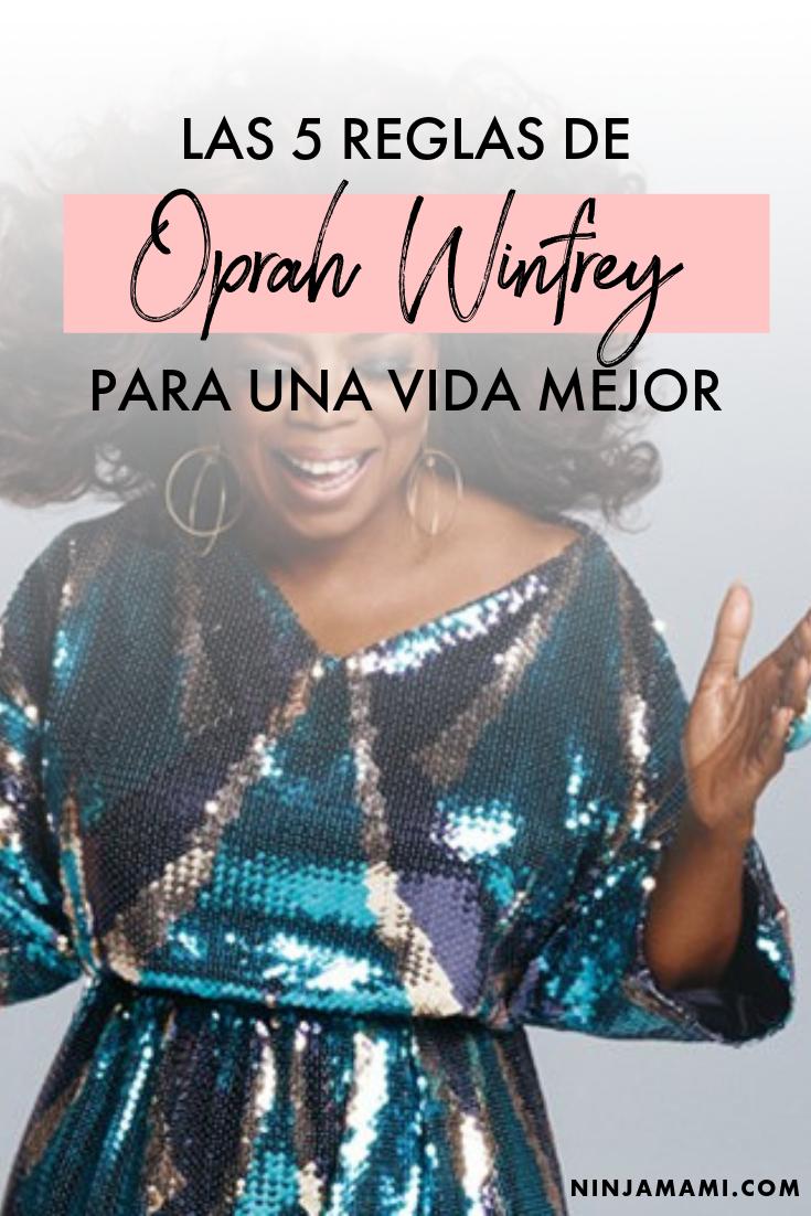 Las 5 reglas de Oprah Winfrey para una vida mejor