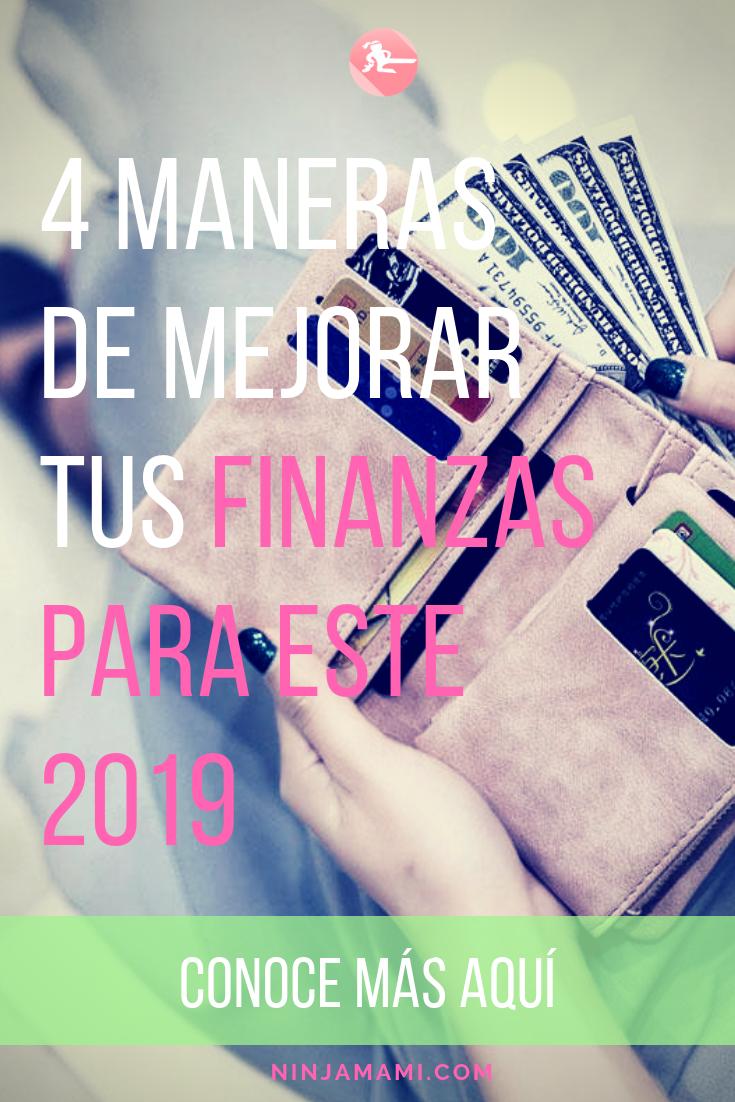 4 Maneras de Mejor con el Dinero en 2019
