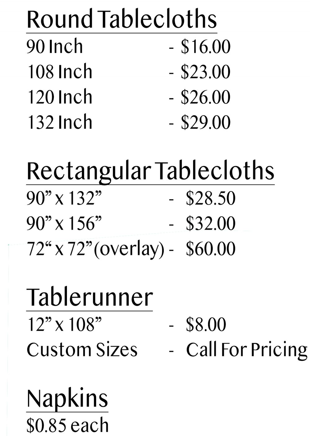 "*132"" and 156"" Tablecloths have rounded corners*"