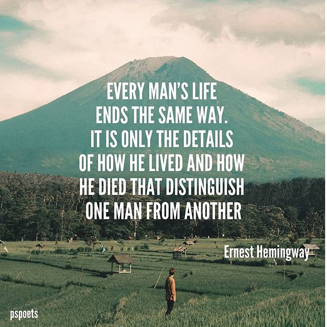 How will you be remembered? Thanks @pspoets for the post! #life #adventure #live.