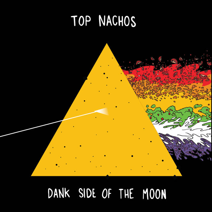 DANK SIDE OF THE MOON by TOP nachos