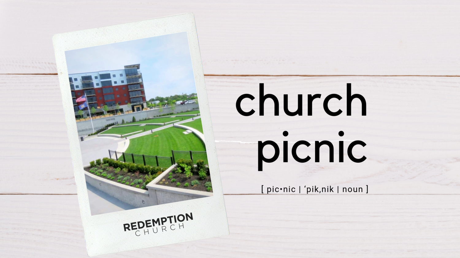 Redemption Church Picnic — REDEMPTION Church