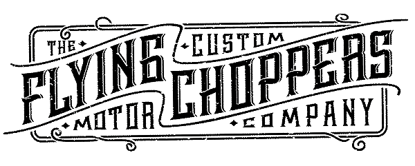 Flying Choppers Custom Motorcycle Company