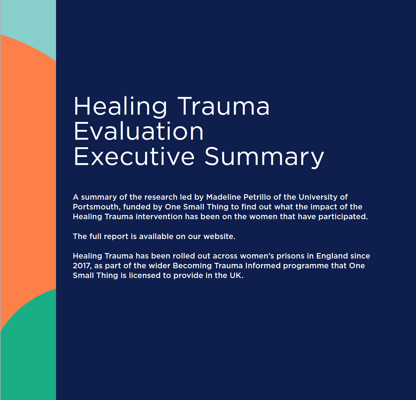 HEALING TRAUMA RESEARCH — One Small Thing