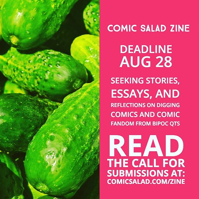 link in bio! my bb dream for my passion project. we're comic fans and we have stories to tell about that please DM for any questions on submitting!! - img description - a photo of green squash, on the right half of the photo, white text on a pink bg that reads:  comic salad zine deadline aug 28 seeking stories, essays, and reflections on digging comics and comic fandom by BIPOC qts Read the call for submissions at comicsalad.com/zine