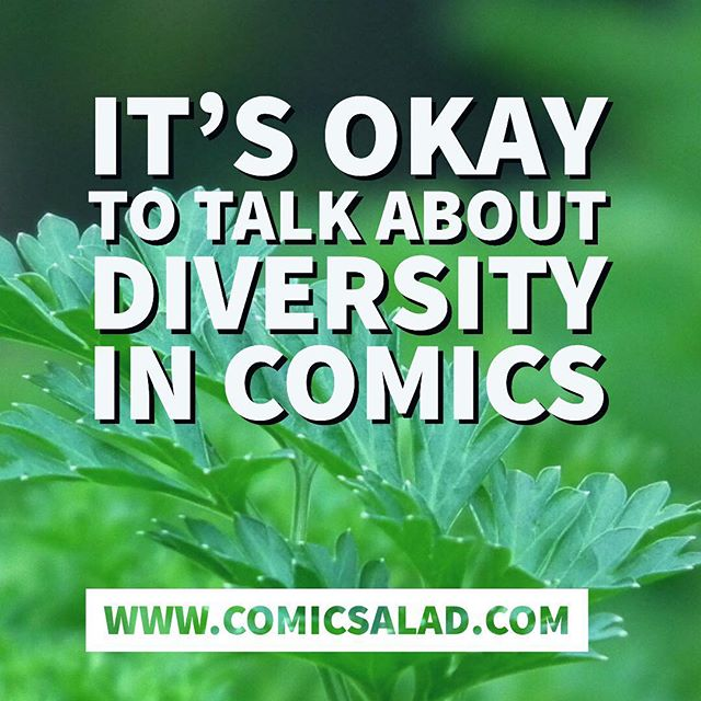 We at @comicsalad believe it's okay to talk about diversity in comics. It's one of our guiding principles. It's okay to talk about lack of representation of our bodies and narratives. It's okay to want more characters that look and sound like us in comic books. It's okay to want a variety of opinions and critiques of the industry. It's okay to uplift and affirm creators of color, disabled creators, creators of all genders and sexualities. Our stories matter too! support us at www.comicsalad.com/donate . . [img description: white text on a photo background of a leafy green that reads it's okay to talk about diversity in comics. below is the text www.comicsalad.com] . . . #comicsalad #diversityincomics #lgbtq #queercomics #transcomics #creatorsofcolor #artistsofcolor #representationmatters #comicbooks #marvelcomics #indiecomics #disabledcreators #comicfansofcolor #comicreadersofinstagram