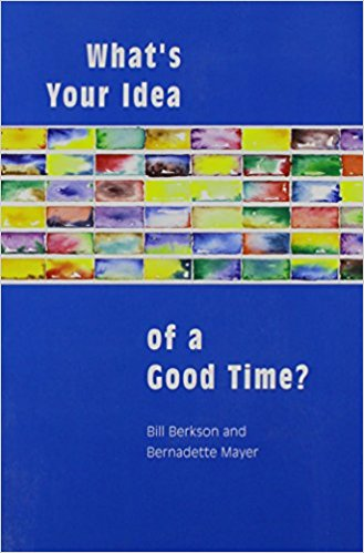 What's Your Idea of a Good Time?: Letters and Interviews 1977–1985 with Bill Berkson.  Tuumba Press, 2006.