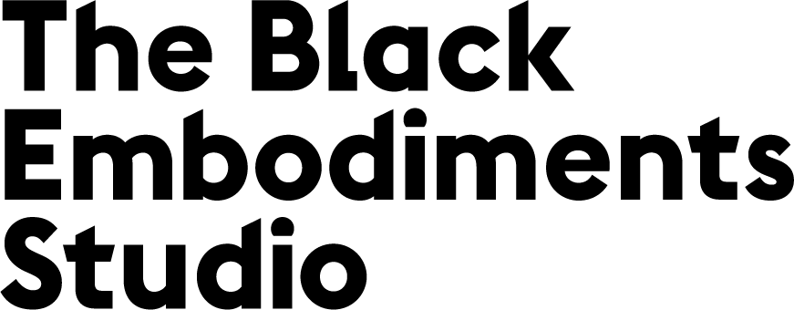 The Black Embodiments Studio