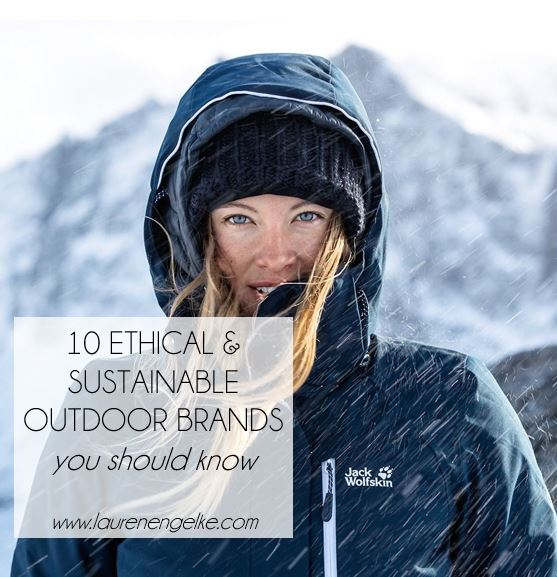 10 ethical & sustainable outdoor brands 2.JPG