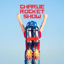 Charlie Rocket Show - Topics: motivation, personal development
