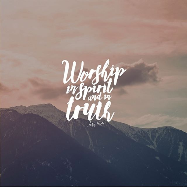 """DAY 14 // """"God is spirit and his worshipers must worship in spirit and in truth."""" John 4:24 #faithcc #prayer #fasting"""