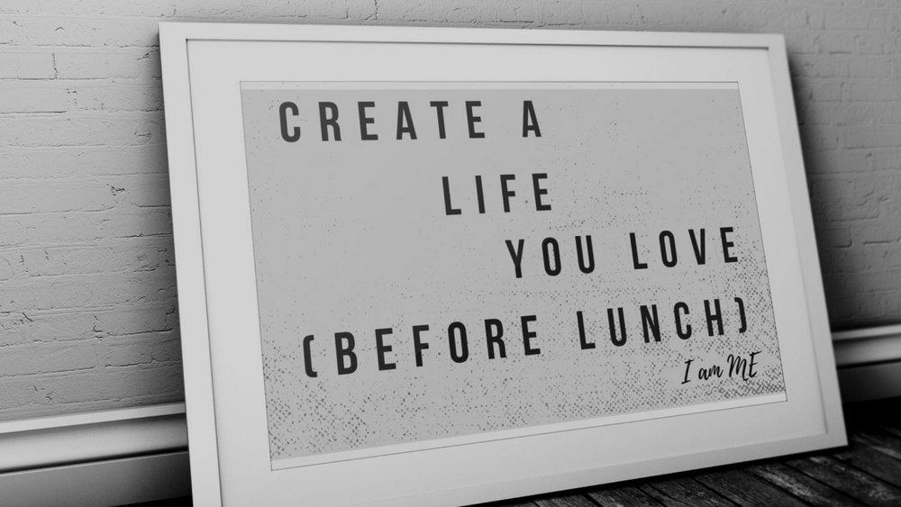 create a life you love grey.jpg
